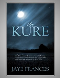 the kure by jaye frances a supernatural occult mystery thriller romance