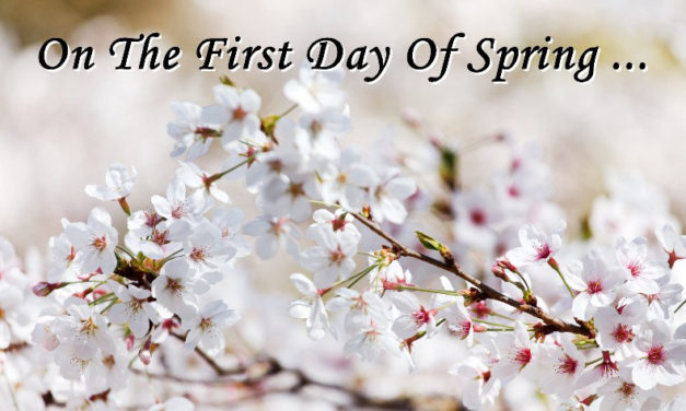On the First Day of Spring