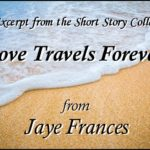 "Excerpt from ""Love Travels Forever"""