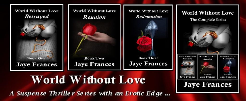 World Without Love by Jaye Frances erotica suspense series