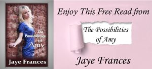 The possibilities of amy by jaye frances