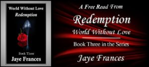 Redemption by jaye frances world without love book three
